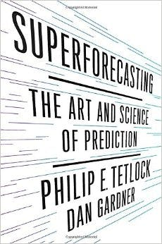 Superforecasting-_The_Art_and_Science_of_Prediction
